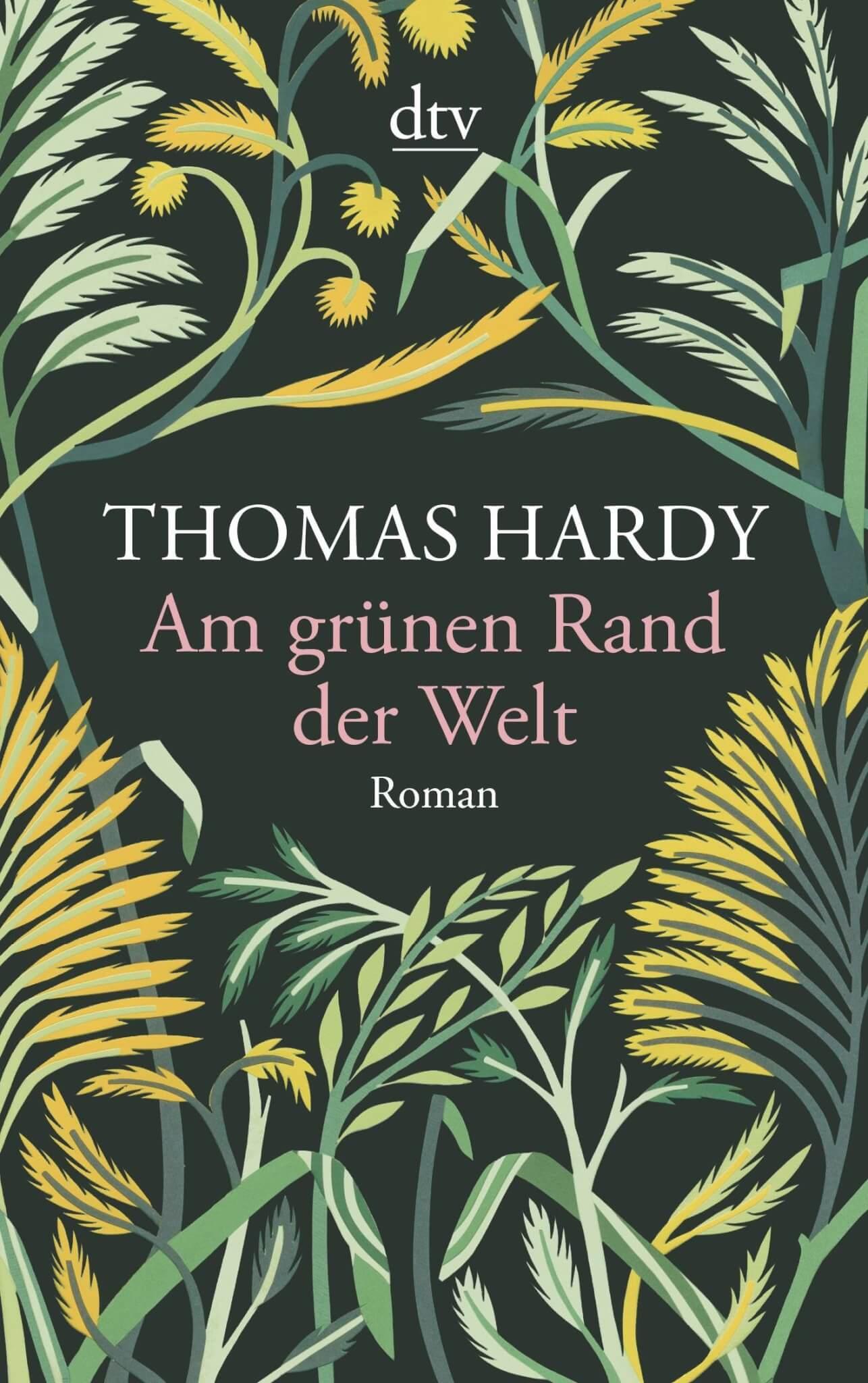 Thomas Hardy - Am grünen Rand der Welt