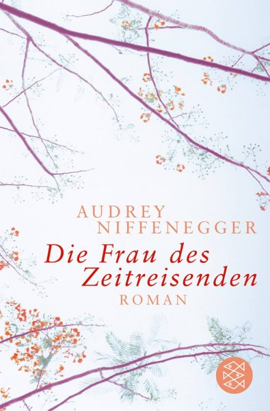 Audrey Niffenegger Die Frau des Zeitreisenden
