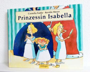 Cornelia Funke: Prinzessin Isabella