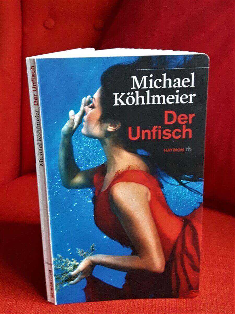 Der Unfisch - ein Märchen von Michael Köhlmeier