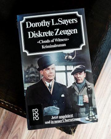Dorothy L. Sayers: Diskrete Zeugen