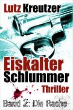 Teil 2 des Thrillers Eiskalter Schlummer - Die Rache