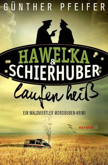 Günther Pfeifer: Hawelka & Schierhuber laufen heiß