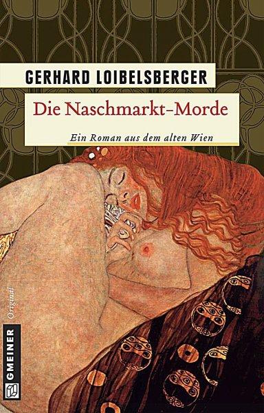 Loibelsberger Die Naschmarkt-Morde Wiener Krimi