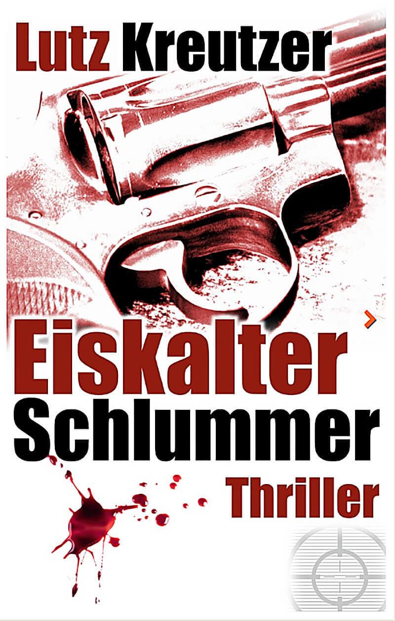 Münchner Thriller - Eiskalter Schlummer von Lutz Kreutzer