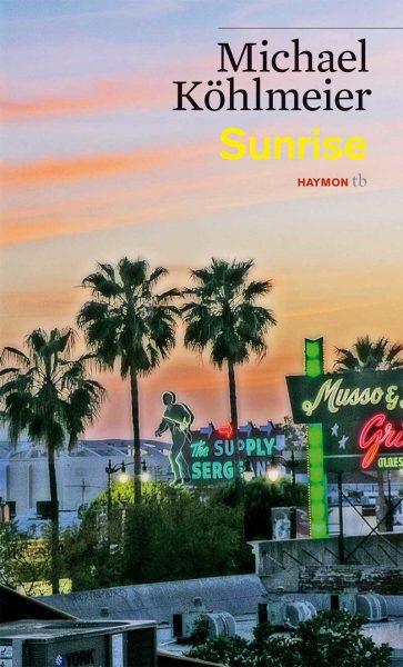 Michael Köhlmeier - Sunrise - eine Buchempfehlung