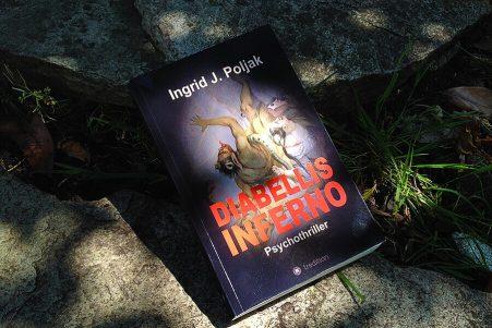 Psychothriller von Ingrid Poljak - Diabellis Inferno