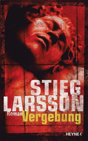 Stieg Larsson Vergebung Thriller