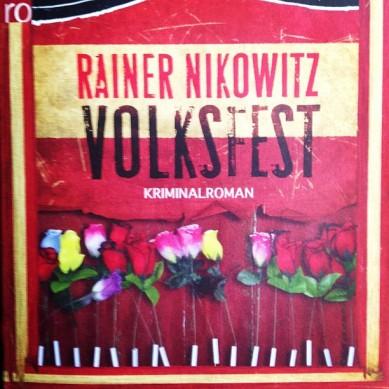 Rainer Nikowitz: Volksfest