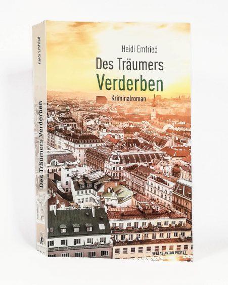 Wiener Krimi Heidi Emfried des Träumers Verderben