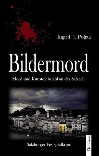 Ingrid J. Poljak: Bildermord
