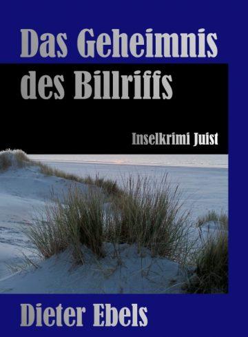 Dieter Ebels: Das Geheimnis des Billriffs