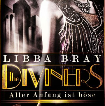 Libba Bray: The Diviners