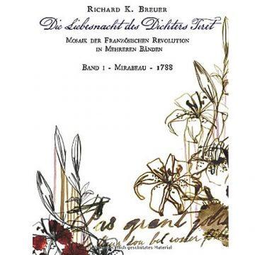 Richard K. Breuer: Die Liebesnacht des Dichters Tiret