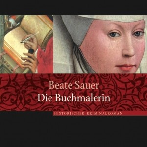 Beate Sauer: Die Buchmalerin