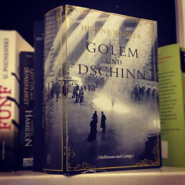 Golem und Dschninn Helene Wecker
