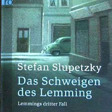 Stefan Slupeztky: Das Schweigen des Lemmings
