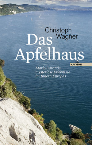 Christoph Wagner: Das Apfelhaus