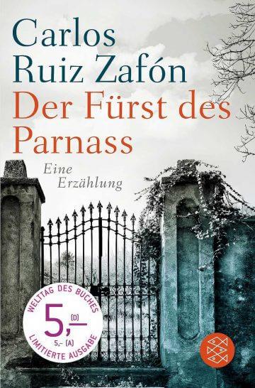 Carlos Ruiz Zafón: Der Fürst des Parnass