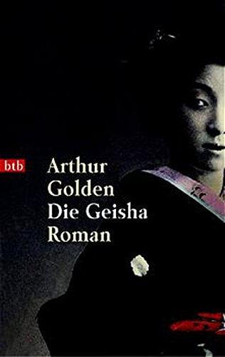 Arthur Golden: Die Geisha