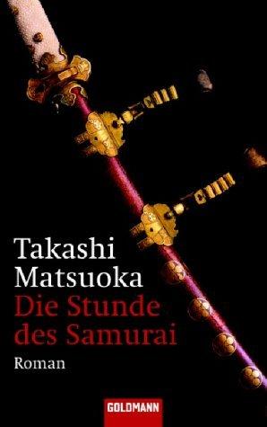 Takashi Matsuoka: Die Stunde des Samurai