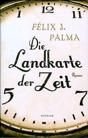 Félix J. Palma: Die Landkarte der Zeit