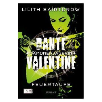 Lilith Saintcrow: Feuertaufe