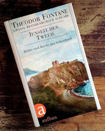 Theodor Fontane: Jenseits des Tweed