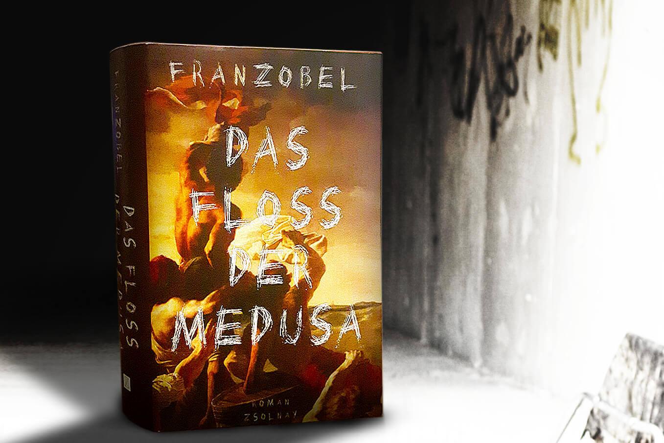 franzobel das Floss der Medusa