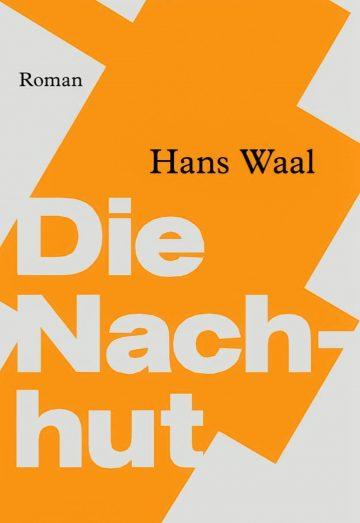 Hans Waal: Die Nachhut