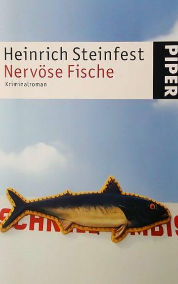 Heinrich Steinfest: Nervöse Fische