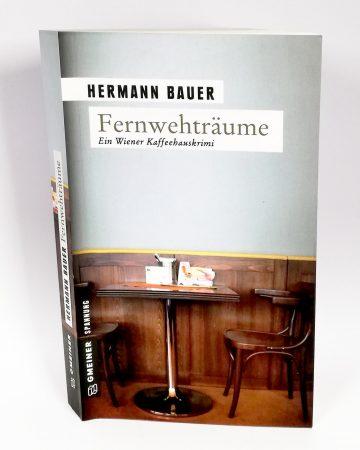 Hermann Bauer: Fernwehträume
