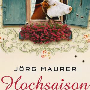 Jörg Maurer: Hochsaison