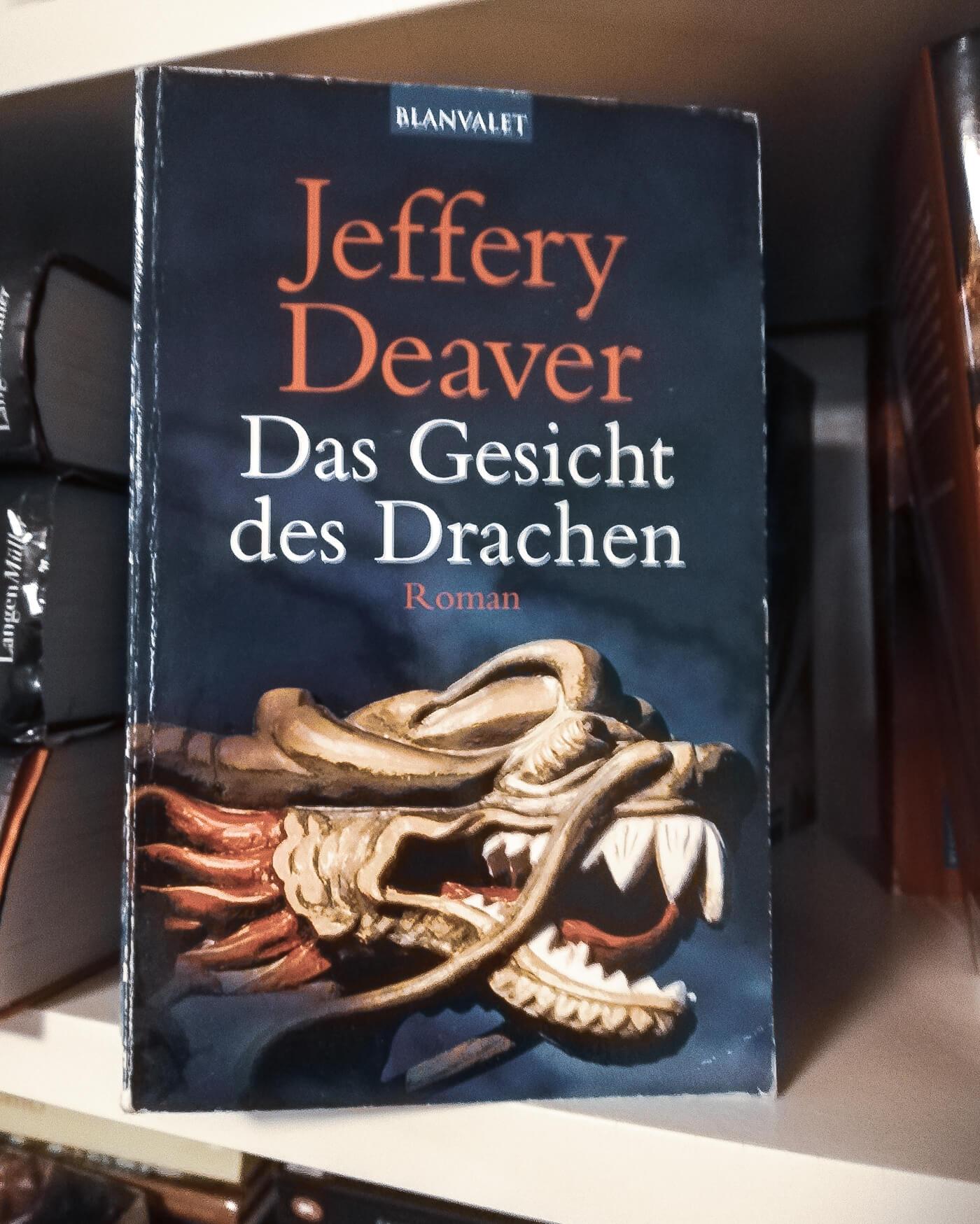 jeffery deaver das Gesicht des Drachen