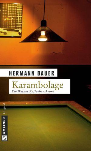 Hermann Bauer: Karambolage