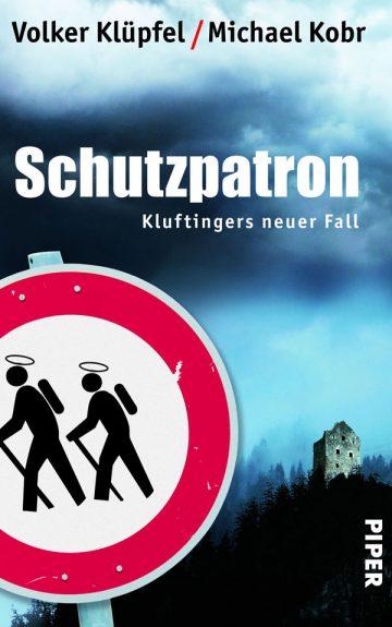 Volker Klüpfel, Michael Kobr: Schutzpatron