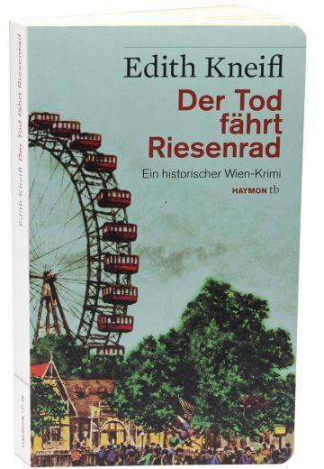 Edith Kneifl: Der Tod fährt Riesenrad