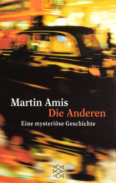 martin amis die anderen mysteriöse Geschichte