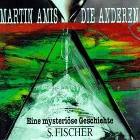Martin Amis: Die Anderen