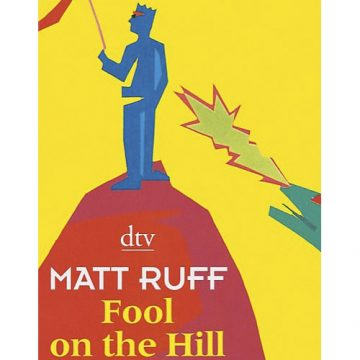 Matt Ruff: Fool on the Hill