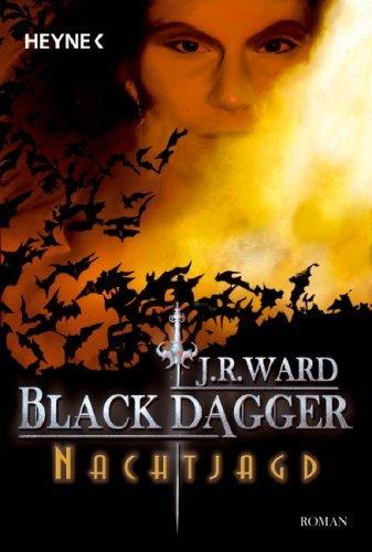 J. R. Ward: Black Dagger – Nachtjagd