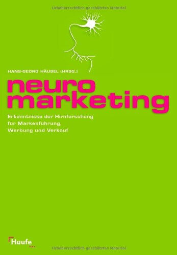 Hans-Georg Häusel: Neuro Marketing