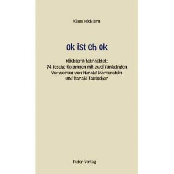 Klaus Nüchtern: Ok ist eh ok