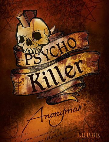 Anonymus: Psycho Killer