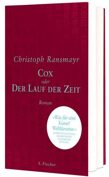 Christoph Ransmayr: Cox oder der Lauf der Zeit