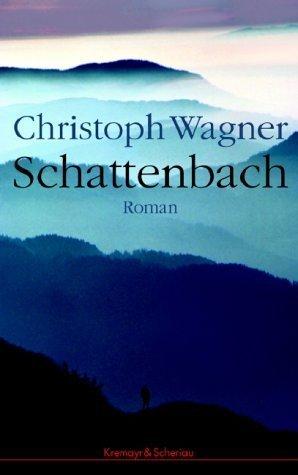 Christoph Wagner: Schattenbach