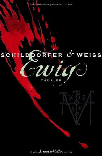 Gerd Schilddorfer & David G. L. Weiss: Ewig