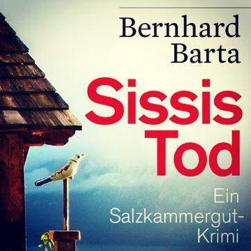 Bernhard Barta: Sissis Tod