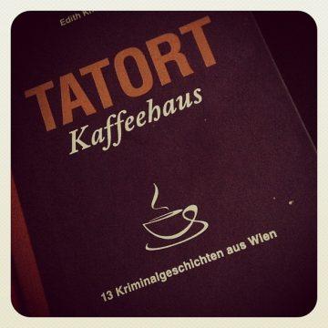 Edith Kneifl (Hg.): Tatort Kaffeehaus