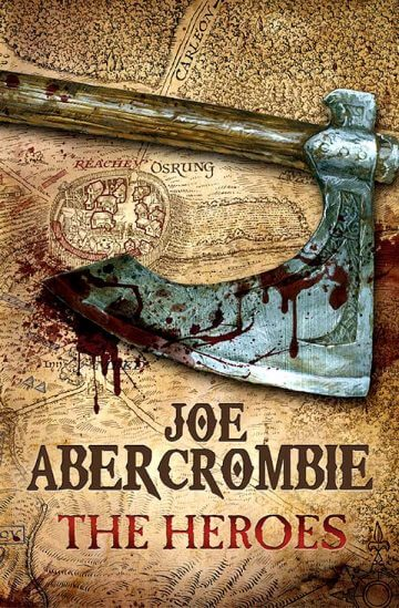 Joe Abercrombie: The Heroes (Heldenklingen)